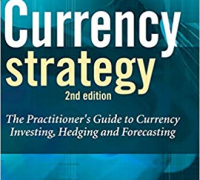 Currency Strategy A Practitioner's Guide To…